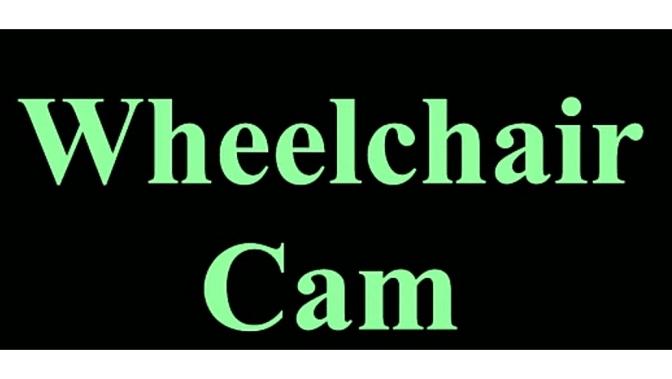wheelchair cam